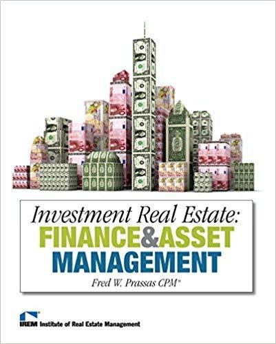 Investment Real Estate: Finance and Asset Management by Fred Prassas