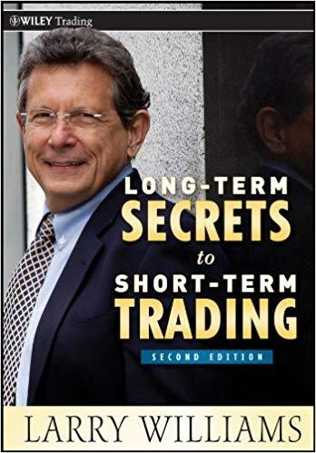 Long-Term Secrets to Short-Term Trading by Larry Williams